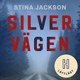 Cover for Silvervägen (lättläst)