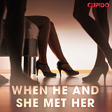 Cover for When He and She met Her