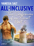 Cover for All-Inclusive - The Confessions of an Escort Part 5