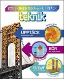 Cover for Experimentera och upptäck : teknik