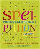 Cover for Spelprogrammering i Python : för barn