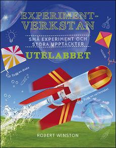 Cover for Experimentverkstan utelabbet : små experiment och stora upptäckter