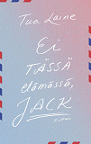 Cover for Ei tässä elämässä, Jack