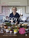 Cover for Happy Me – 100 växtbaserade recept för energi, glädje och skönhet