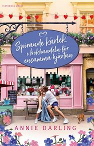 Cover for Spirande kärlek i bokhandeln för ensamma hjärtan