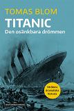 Cover for Titanic: Den osänkbara drömmen
