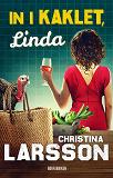 Cover for In i kaklet, Linda