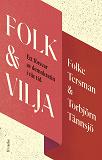 Cover for Folk & Vilja : Ett försvar av demokratin i vår tid