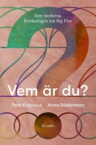 Cover for Vem är du? : Den moderna forskningen om Big Five