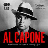 Cover for Al Capone : Berättelsen om världens mest ökände gangster