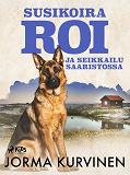 Cover for Susikoira Roi ja seikkailu saaristossa