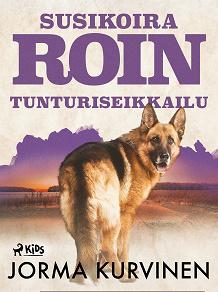 Cover for Susikoira Roin tunturiseikkailu