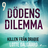 Cover for Dödens dilemma 9 - Killen från Drabie