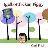 Cover for Igelkottflickan Piggy