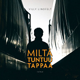 Cover for Miltä tuntuu tappaa