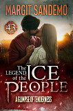 Cover for The Ice People 43 - A Glimpse of Tenderness