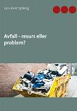 Cover for Avfall - resurs eller problem?