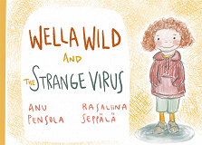 Cover for Wella Wild and the Strange Virus