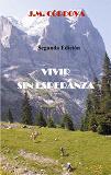 Cover for Vivir Sin Esperanza: Segunda Edición