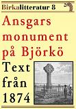 Cover for Ansgars monument på Björkö. Birkalitteratur nr 8. Återutgivning av text från 1874