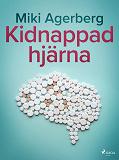 Cover for Kidnappad hjärna