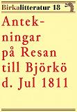 Cover for Antekningar på resan till Björkö. Birkalitteratur nr 18. Återutgivning av skildring från 1811