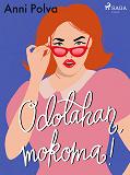 Cover for Odotahan, mokoma!