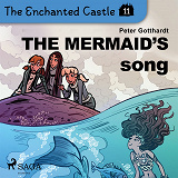 Cover for The Enchanted Castle 11 - The Mermaid's Song