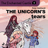 Cover for The Enchanted Castle 9 - The Unicorn's Tears