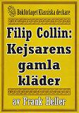 Cover for Filip Collin: Kejsarens gamla kläder. Återutgivning av text från 1949