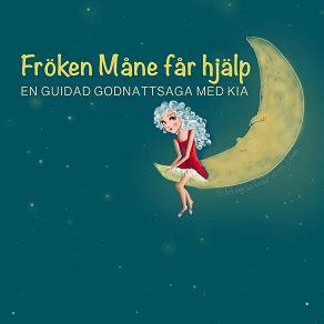Cover for Fröken Måne får hjälp- Guidad godnattsaga