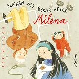 Cover for Flickan jag älskar heter Milena