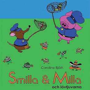 Cover for Smilla & Milla och lövtjuvarna