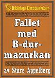 Cover for Fallet med B-durmazurkan. Återutgivning av text från 1935