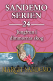 Cover for Sandemoserien 24 - Jungfrun i dimmornas skog