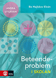 Cover for Beteendeproblem i skolan : 2:a utgåvan