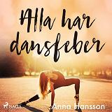 Cover for Alla har dansfeber