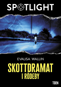 Cover for Skottdramat i Rödeby