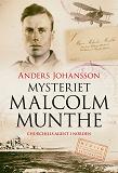 Cover for Mysteriet Malcolm Munthe - Churchills agent i Norden