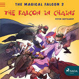Cover for The Magical Falcon 2 - The Falcon in Chains