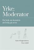 Cover for Yrke: Moderator
