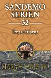 Cover for Sandemoserien 32 - De tre friarna