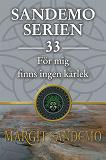 Cover for Sandemoserien 33 - För mig finns ingen kärlek