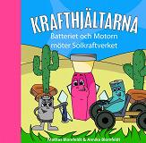 Cover for Batteriet & Motorn möter Solkraftverket