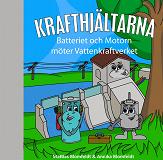 Cover for Batteriet & Motorn möter Vattenkraftverket