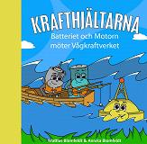 Cover for Batteriet & Motorn möter Vågkraftverket