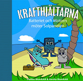 Cover for Batteriet & Motorn möter Solpanelen