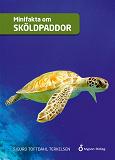 Cover for Minifakta om sköldpaddor