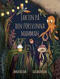 Cover for Jakten på den försvunna mamman