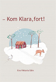 Cover for  – Kom Klara, fort!